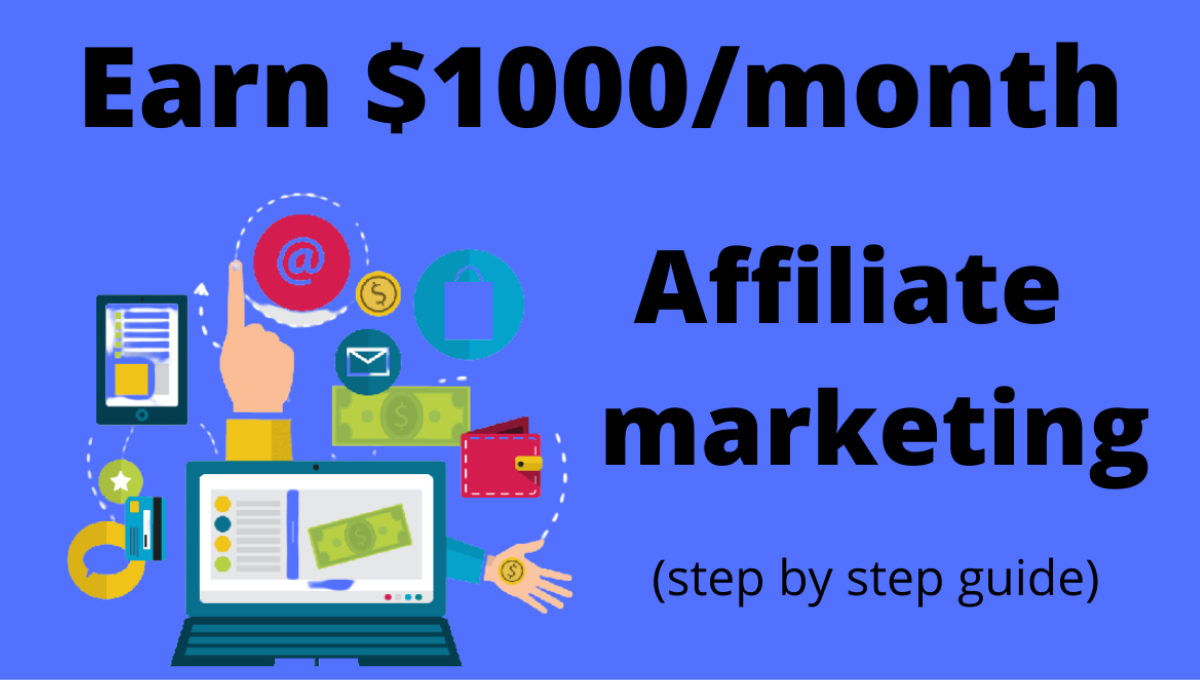 Read more about the article How to start an Affiliate Marketing in 2021